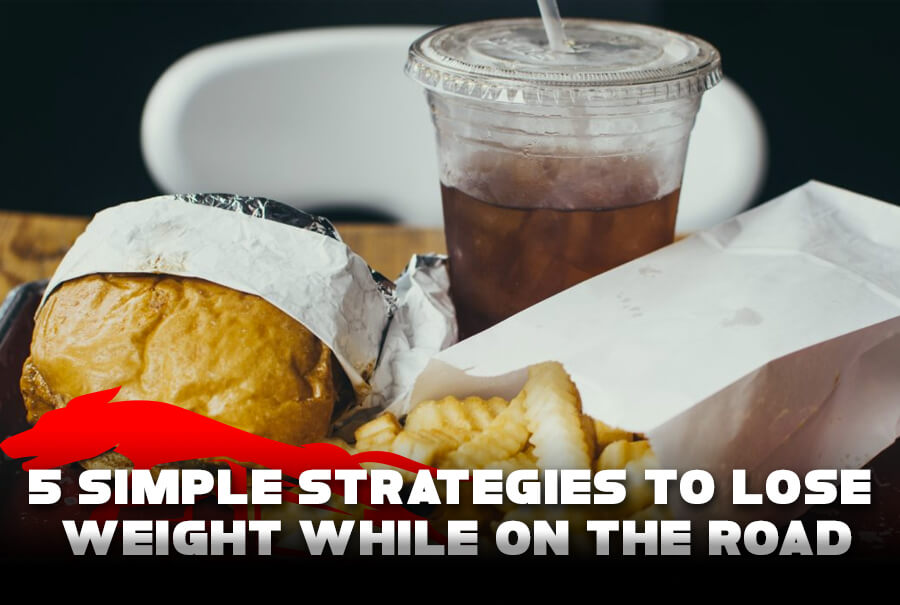5 Simple Strategies to Lose Weight While on the Road