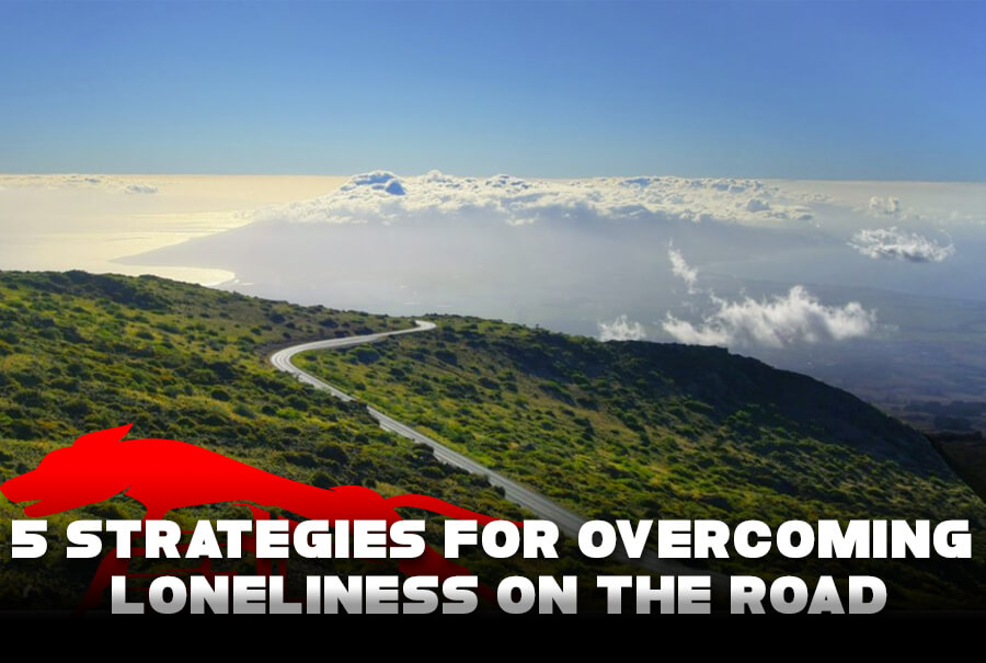 5 Strategies For Overcoming Loneliness On the Road