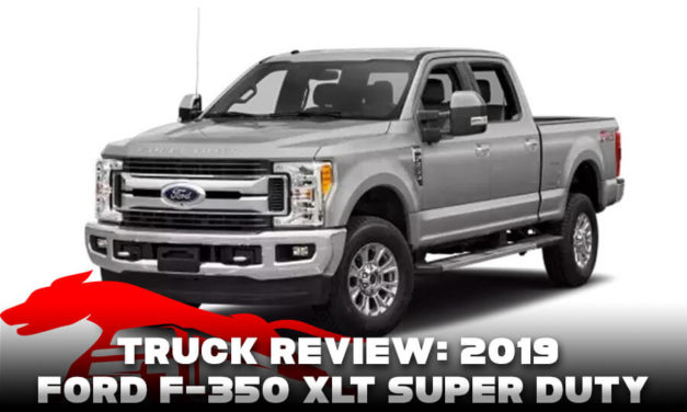 Truck Review: 2019 Ford F-350 XLT Super Duty