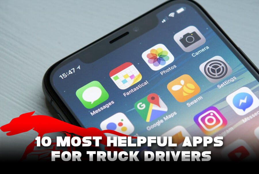 10 Most Helpful Apps For Truck Drivers